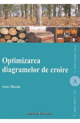 Ioan Maxim Optimizarea diagramelor de croire -