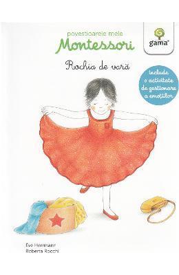 Eve Herrmann Povestioarele mele Montessori: Rochia de vara -, Roberta Rocchi