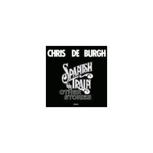 Chris de Burgh Spanish Train& Other Stories