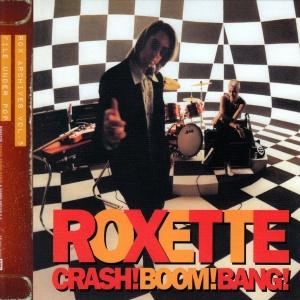 Roxette Crash! Boom! Bang!