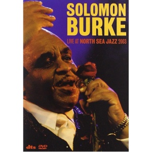 Solomon Burke Solomon Burke-Live At North Sea Jazz 2003-DVD