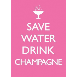 Dean Morris Cards Felicitare - Save Water Drink Champagne