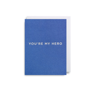Lagom Design Felicitare - You are my hero