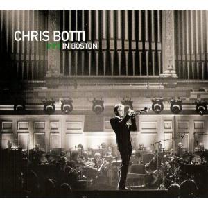 Chris Botti In Boston (2 CD + 1 DVD)