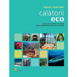 Alastair Fuad Luke Calatorii Eco - Alastair Fuad-Luke