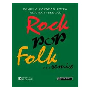 Daniela Caraman Fotea Dictionar rock, pop, folk ... remix