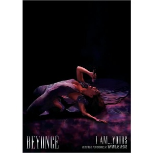Beyonce I Am... Yours: An Intimate Performance at Wynn Las Vegas (1 DVD)