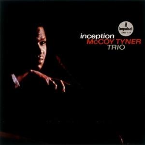 McCoy Tyner - Inception 753088001871