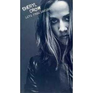 Sheryl Crow Live From London