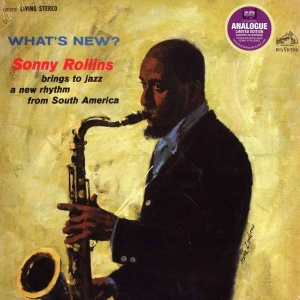 Sonny Rollins What's new?