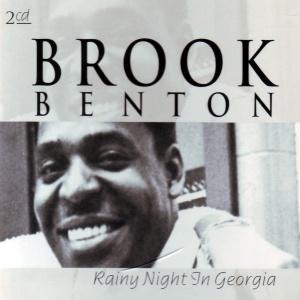 Brook Benton Rainy Night in Georgia (2 CD)