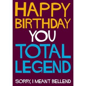 Dean Morris Cards Felicitare - Happy Birthday you total legend