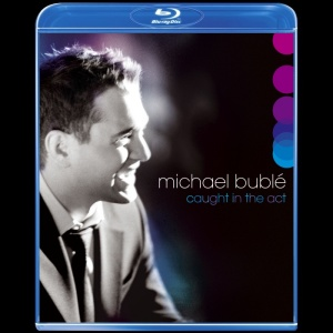 Michael Buble Caught in the Act
