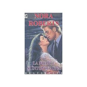 Nora Roberts La noapte si intotdeauna