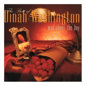 Dinah Washington Mad About the Boy- The Very Best of