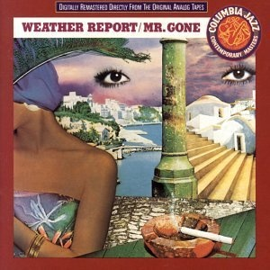 Weather Report Mr. Gone