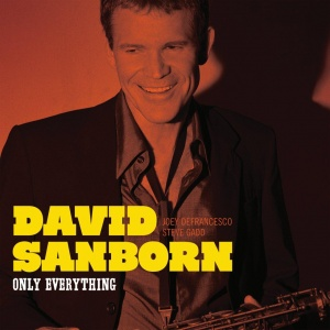 David Sanborn David Sanborn-Only Everything-CD