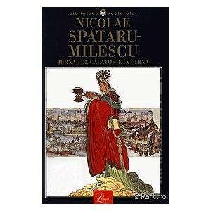 Nicolae Spataru-Milescu Jurnal de calatorie in China