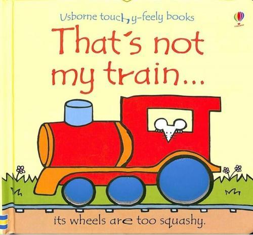 Usborne That's Not My Train..