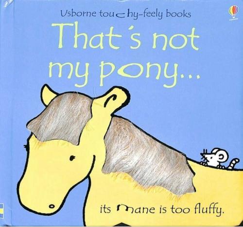 Usborne That's Not My Pony...