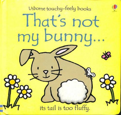Usborne That's Not My Bunny...