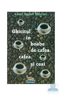 Gemil Mecari Ghicitul in boabe de cafea, cafea si ceai - Lemi Gemil Mecari