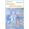 Jon Kabat-Zinn Meditatia - arta de a fi constient