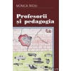 Monica Tatoiu Profesorii si pedagogia