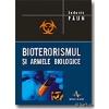 Ludovic Paun Bioterorismul si armele biologice