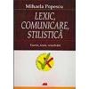 Mihaela Popescu Lexic, comunicare, stilistica. Teorie. Teste. Rezolvari