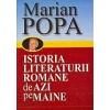 Marian Popa Istoria literaturii romane de azi pe maine, vol. I