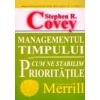 Stephen R. Covey Managementul timpului sau cum ne stabilim prioritatile
