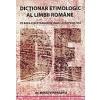 Mihai Vinereanu Dictionar etimologic al limbii romane pe baza cercetarilor de indo-europenistic