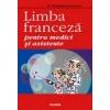 Mireille Mandelbrojt Sweeney Limba franceza pentru medici si asistente