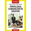 Gilles Amado Psihologia comunicarii in grupuri