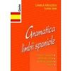 Ioana Maria Turai Gramatica limbii spaniole