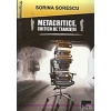 Sorina Sorescu Metacritice. Critica in tranzitie