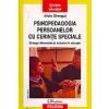 Alois Ghergut Psihopedagogia persoanelor cu cerinte speciale