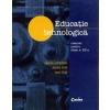 Gabriela Lichiardopol Educatie tehnologica. Manual pentru clasa a VII-a