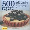 Rebecca Baugniet 500 retete: placinte si tarte
