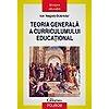 Ion Negret Dobridor Teoria generala a curriculumului educational